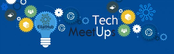 Eilat Tech Meetups
